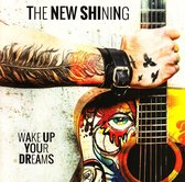 The New Shining - Wake Up Your Dreams