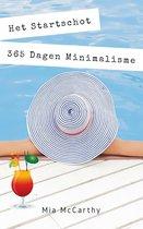 Het Startschot...365 Dagen Minimalisme