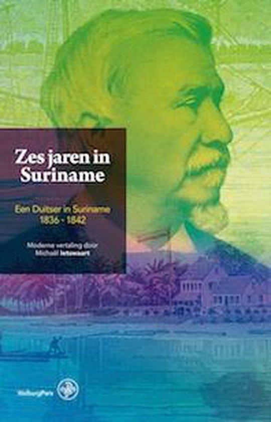 Zes jaren in Suriname - A. Kappler |