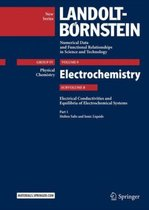 Part 1: Molten Salts and Ionic Liquids: Subvolume B: Electrical Conductivities and Equilibria of Electrochemical Systems - Volume 9: Electrochemistry - Group IV