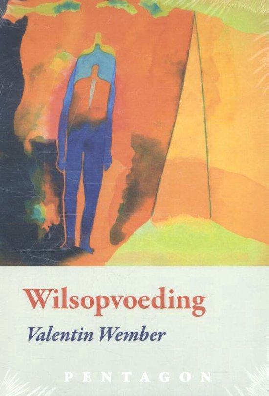 Wilsopvoeding - Valentin Wember | Fthsonline.com