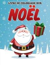 Livre de Coloriage Sur Noel