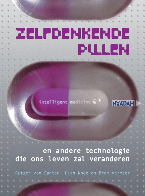 Zelfdenkende pillen - Bram Vermeer |