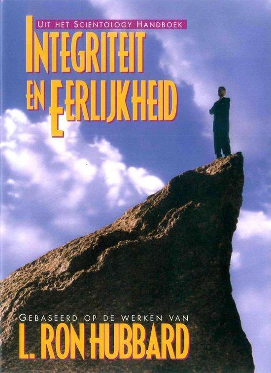 Integriteit en Eerlijkheid - L. Ron Hubbard |