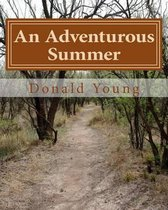 An Adventurous Summer