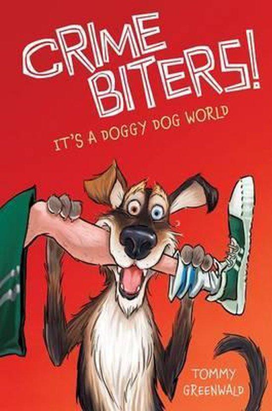 It's a Doggy Dog World (Crimebiters #2), Volume 2