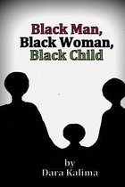 Black Man, Black Woman, Black Child