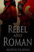 Rebel and Roman