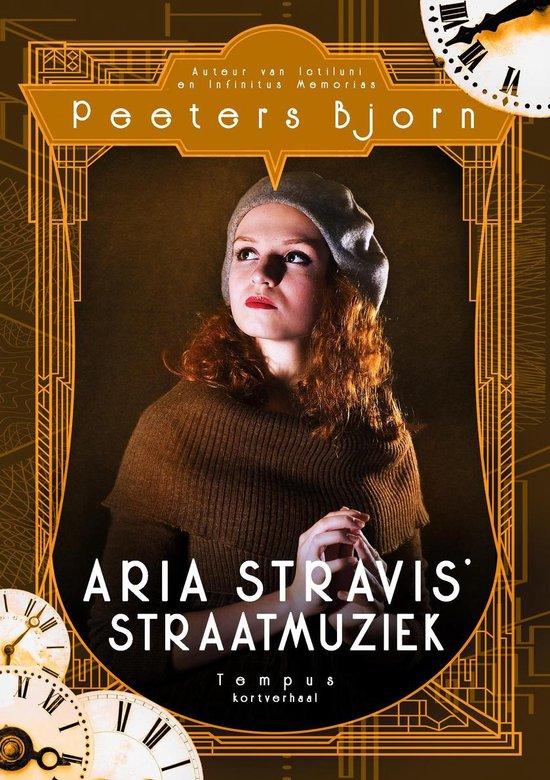 Tempus - Aria Stravis' Straatmuziek - Bjorn Peeters |