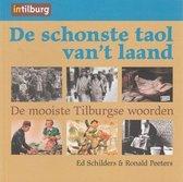 De schonste taol van 't laand De mooiste Tilburgse woorden