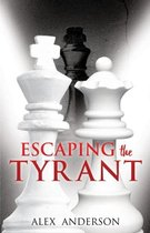 Escaping the Tyrant