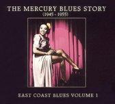 The Mercury Blues Story: East Coast Blues, Vol. 2