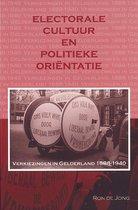 Historische Publicaties Gelderland 5 - Electorale cultuur en politieke orientatie