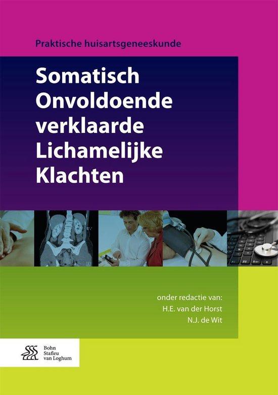 Praktische huisartsgeneeskunde - Somatisch Onvoldoende verklaarde Lichamelijke Klachten - none  