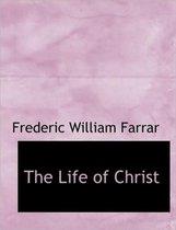 The Life of Christ, Volume II of II