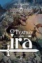 O Teatro da Ira