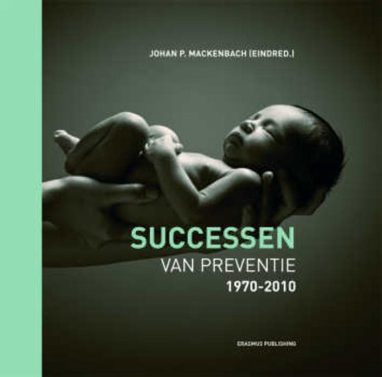 Successen van preventie - J.P. Mackenbach  