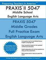 Praxis II 5047 Middle School English Language Arts