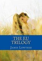 The Eu Trilogy