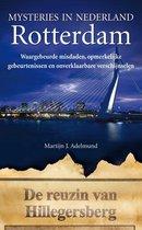 Mysteries in Nederland / Rotterdam
