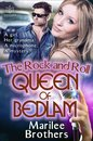 The Rock and Roll Queen of Bedlam