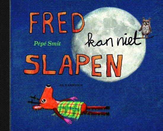 Fred kan niet slapen - Pépé Smit  
