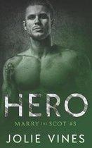 Hero (Marry the Scot, #3)