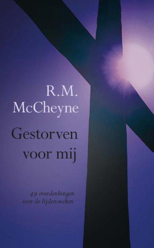 Gestorven voor mij - Robert Murray Mccheyne |