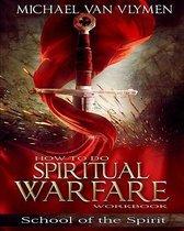 How to Do Spiritual Warfare Workbook