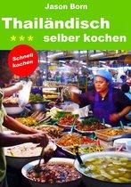 Thailändisch selber kochen