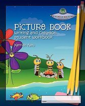 Picture Book Writing and Creation - Student Workbook