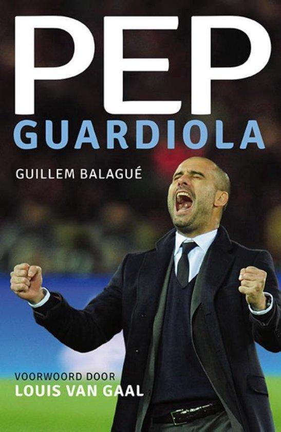 Boek cover Pep Guardiola van Guillem Balagué