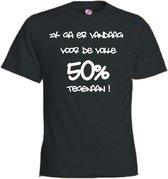 Mijncadeautje T-shirt - Ik ga er voor de volle 50% tegenaan - Unisex Zwart (maat L)