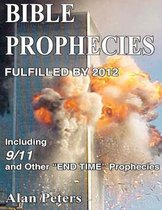 Bible Prophecies Fulfilled - 2012
