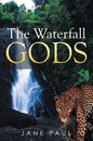 The Waterfall Gods