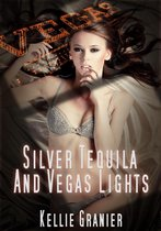 Silver Tequila and Vegas Lights