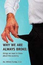 Why We Are Always Broke