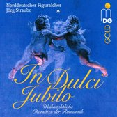 In Dulci Jubilo: Romantic Choral Ch