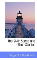 The Sixth Sense and Other Stories