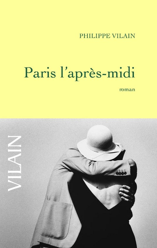 Boek cover Paris laprès-midi van Philippe Vilain (Onbekend)