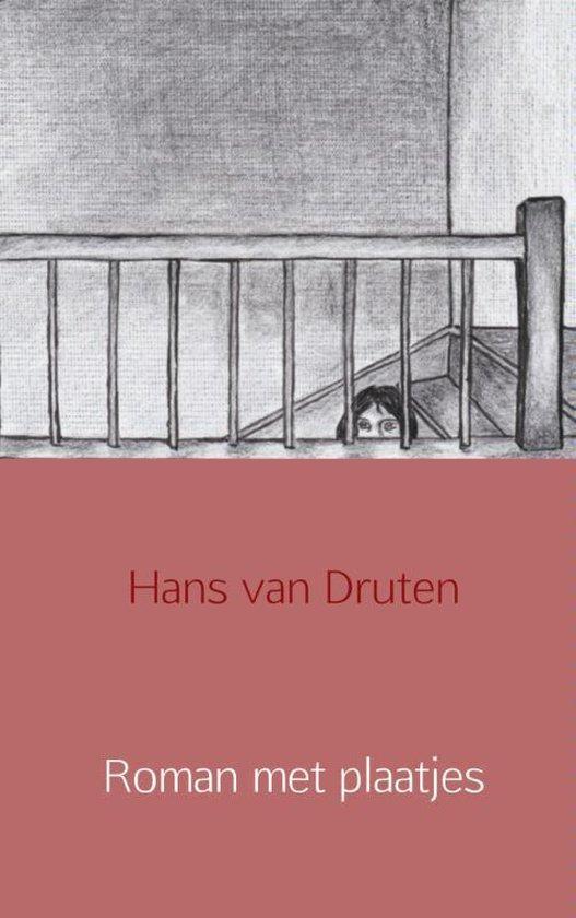 Roman met plaatjes - Hans van Druten | Fthsonline.com