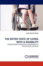 The Bitter Taste of Living with a Disability