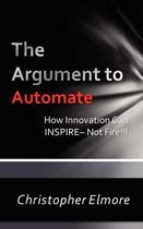 The Argument to Automate