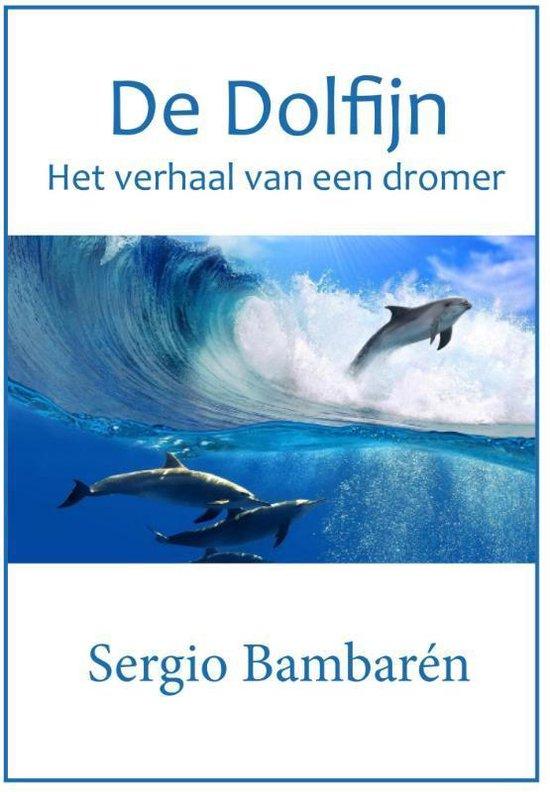 Boek cover De dolfijn van Sergio Bambaren (Paperback)