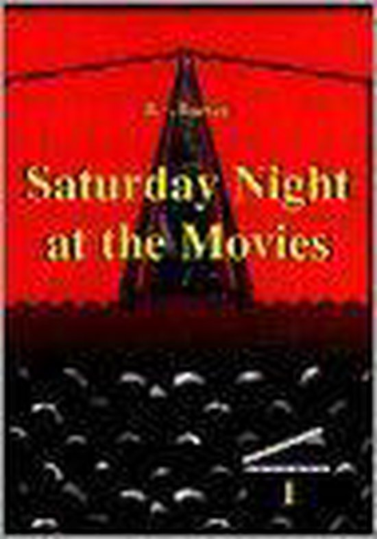 Saturday night at the movies; het grote Amsterdamse bioscopenboek - R. van Bueren | Fthsonline.com