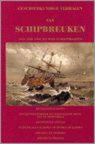 Geschiedkundige verhalen van schipbreuken. 1431-1858 vier eeuwen scheepsrampen