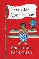 Faith in Our Freedom