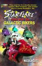Starflake Rides with the Galactic Bikers