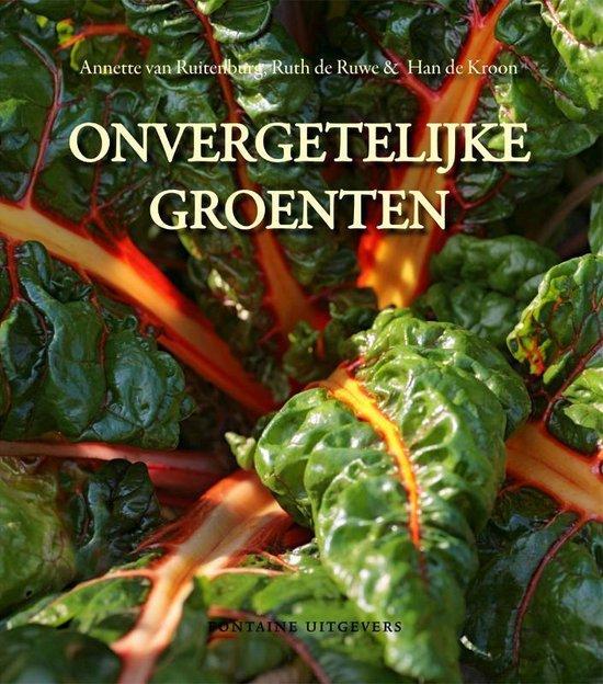 Onvergetelijke Groenten - Annette van Ruitenburg  