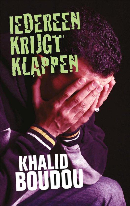 Iedereen krijgt klappen - Khalid Boudou |
